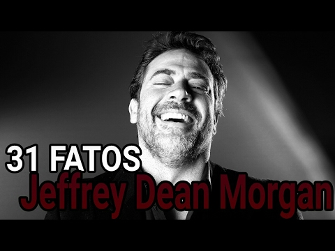 31 FATOS SOBRE JEFFREY DEAN MORGAN