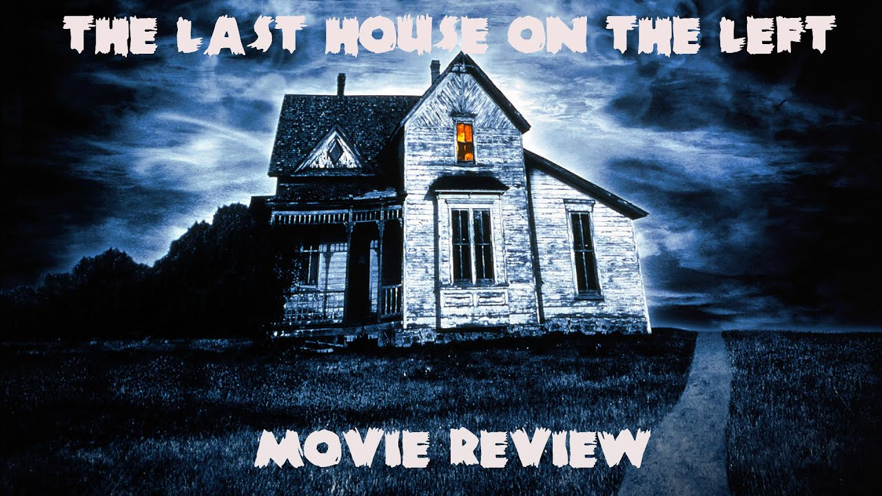 The Last House On The Left(1972) Movie Review - YouTubeThe Last House On The Left 1972