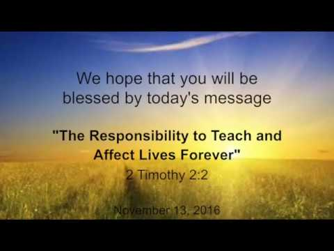 The Responsibility to Teach and Affect Lives Forever