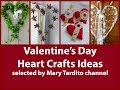 Valentine Heart Crafts Ideas - Crafts to Make and Sell - Valentines Day Ideas