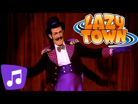 Lazy Town I Welcome to the Circus! Music Video