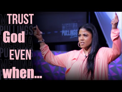 Trust God Even When Things Are Contrary | Dr. Medina Pullings