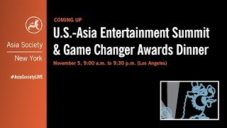 U.S.-Asia Entertainment Summit & Game Changer Awards Dinner