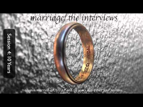 Marriage the Interviews: Session 4
