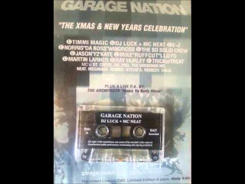DJ Luck MC Neat Garage Nation