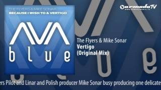 The Flyers & Mike Sonar - Vertigo (Original Mix)