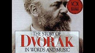 The Story Of Dvorak in Words & Music