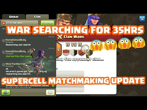 WHAT THE 😱😱 WAR SEARCHING FROM LAST 35 HOURS - SUPERCELL UPDATE AFTER WAR MATCHMAKING