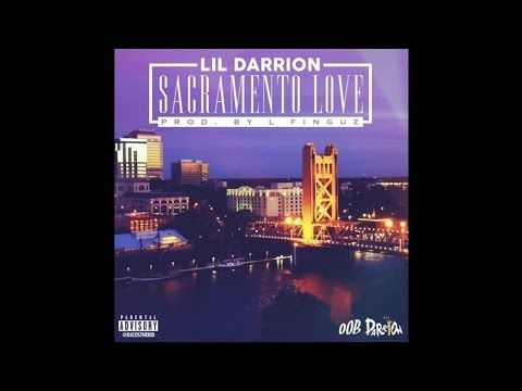 Lil Darrion - Sacramento Love