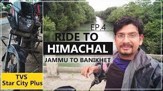 EP# 04. RIDE TO HIMACHAL  My Bike Ride to North India  JAMMU TO BANIKHET   Sanjay Sharma Sikar