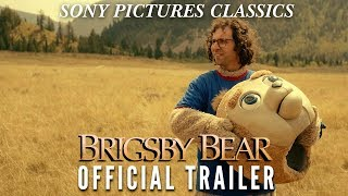 Brigsby Bear |  Official Trailer HD (2017)