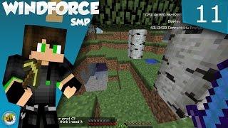 Windforce SMP Episode 11: The Best Episode Ever (S2)