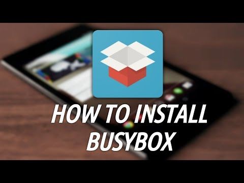 How To Download And Install Busybox On Android! (ROOT)