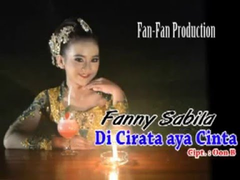Fanny Sabila - DI Cirata aya Cinta