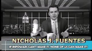 Nicholas J. Fuentes — If Infowars Can