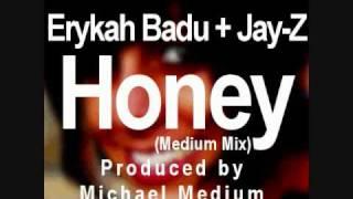 """Erykah Badu - """"Honey"""" ft. Jay-Z (Prod. @MichaelMedium)"""