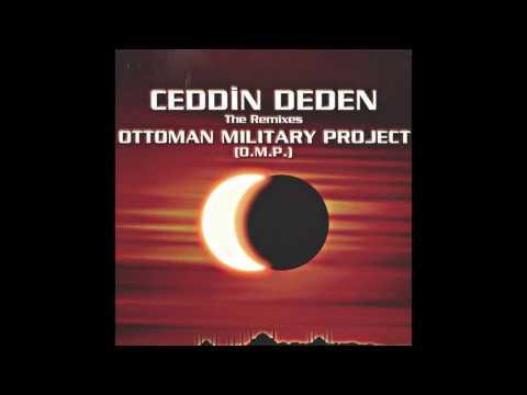 Ottoman Military Project - Ceddin Deden (Radio 2000 Mix)