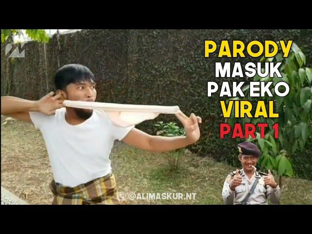 Kumpulan Parody MASUK PAK EKO Paling Lucuuu! - Part 1
