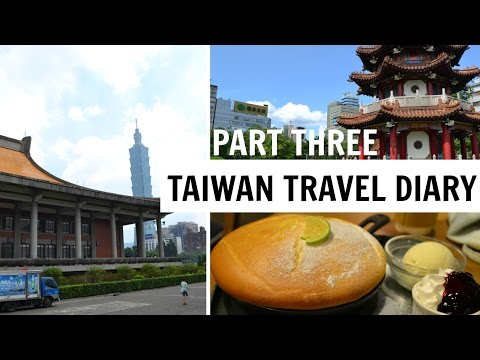 TAIWAN TRAVEL DIARY PART THREE | Museums, Monuments & Shopping