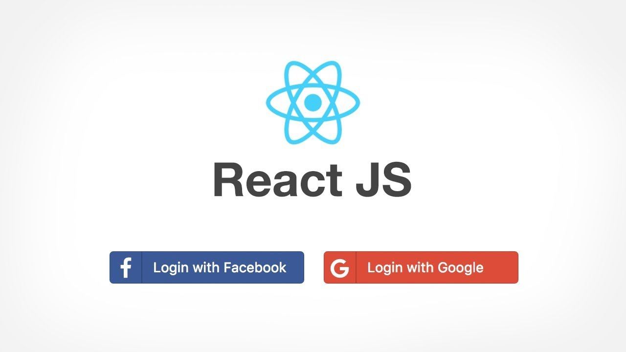 React JS: Login with Facebook and Google Social OAuth Login using RESTful