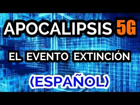 APOCALIPSIS 5G - EL EVENTO EXTINCIÓN (ESPAÑOL)