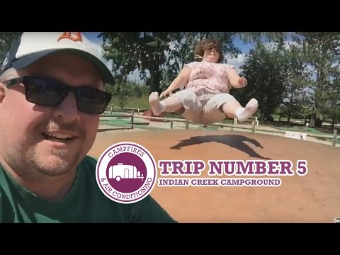 Trip #5: Indian Creek Campground