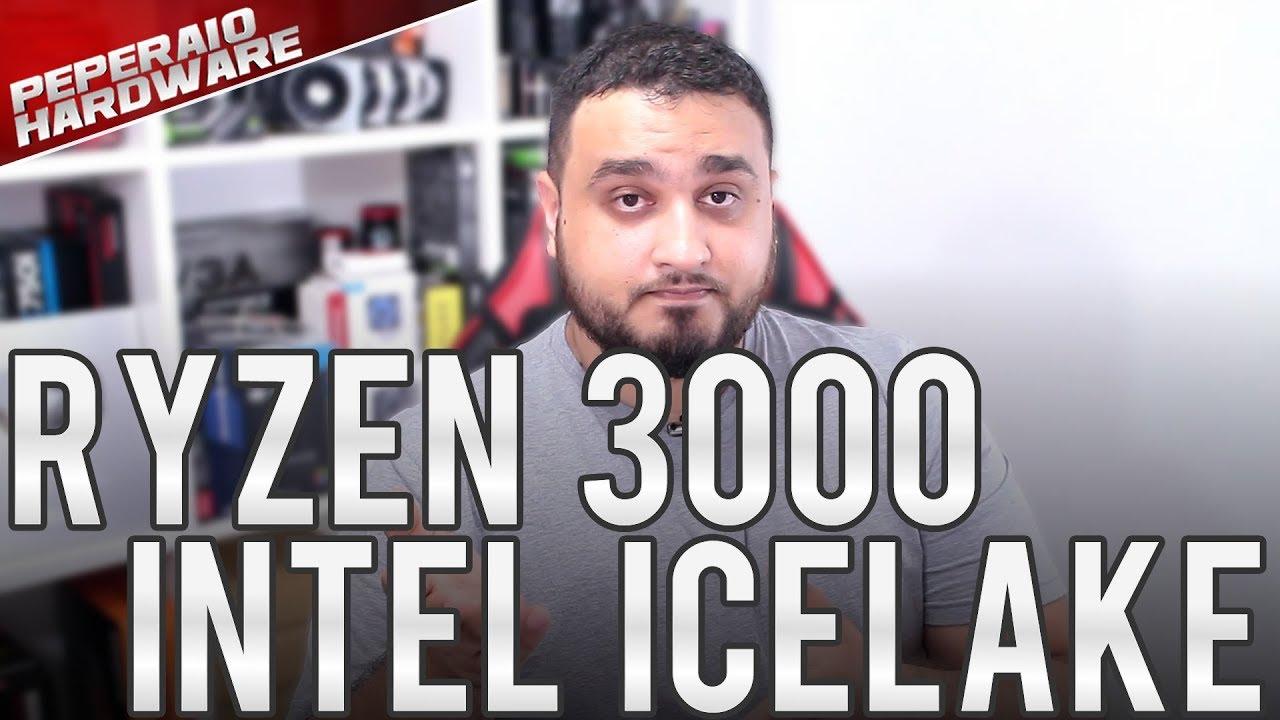 RYZEN 3000 e Intel IceLake 10nm chegando no mercado mobile - E para  desktop