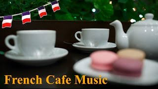 french music in french cafe best of french cafe music modern french cafe music piano jazz