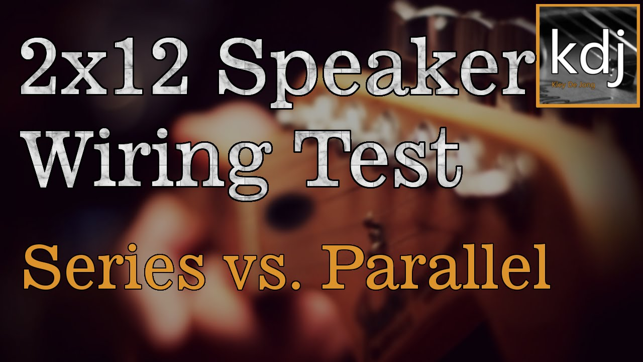 2x12 Speaker Wiring Test Series Vs Parallel Youtube 1x12 Guitar Cabinet