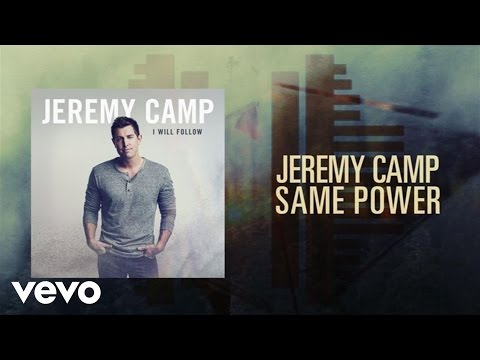 Jeremy Camp - Same Power (Lyric Video)
