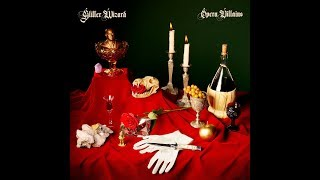 Glitter Wizard - Opera Villains (2019) Full Album