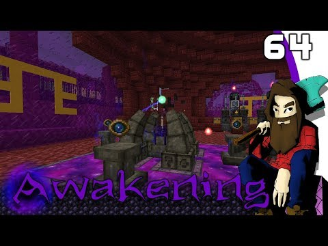 [Minecraft] AWAKENING #64 - Node Manipulator