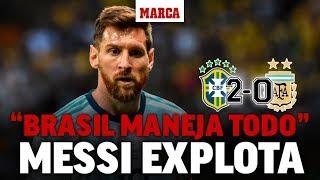 Copa América 2019: Brasil vs Argentina: Messi carga contra la Conmebol I MARCA