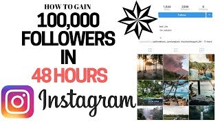 How To Get 100,000 REAL Instagram Followers in 48 Hours in 2019! (Complete Step by Step Tutorial)