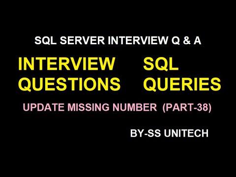 SQL Server | UPDATE MISSING VALUES In Sql | Sql Server Interview Part 38