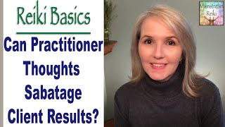 Viewer Q&A: Can My Thoughts Sabotage the Outcome for my Clients?