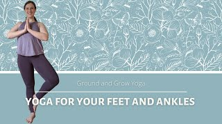 Standing Stretch for Sore Feet and Strengthening Ankles 20 min