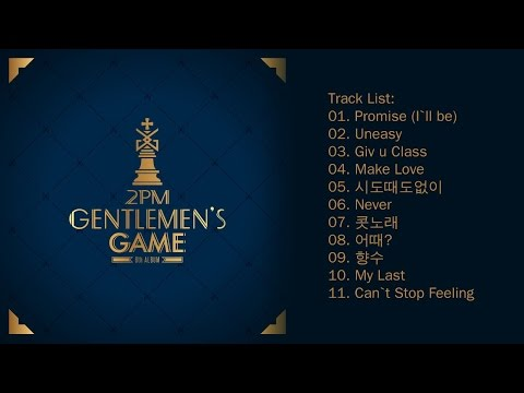 [Full Album] 2PM (투피엠) - GENTLEMEN'S GAME (6th Album)