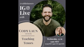 Instagram Live Interview: Teaching Tenors with Dr. Cody Laun