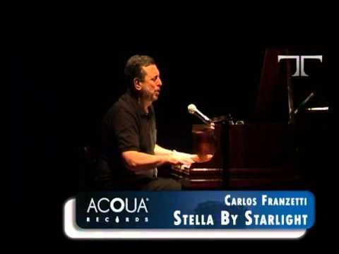 Carlos Franzetti- Stella By Starlight