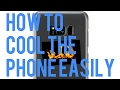 How To Cool The Phone Easily