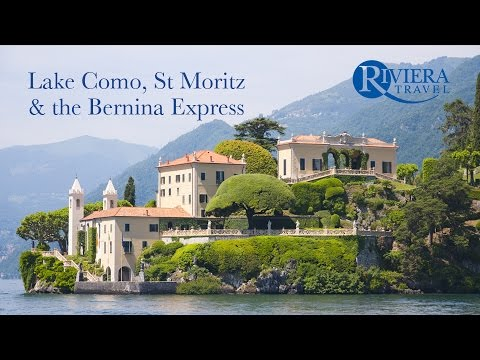 Riviera Travel - Lake Como, St Moritz & the Bernina Express