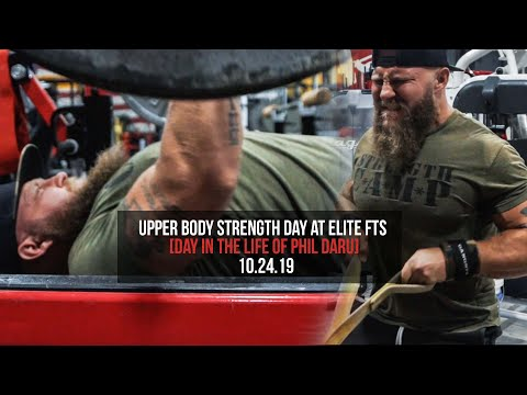 Upper Body Strength Day At Elite FTS [Day In The Life Of Phil Daru]