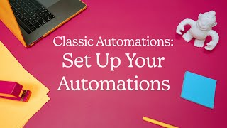 Set Up Your Classic Automation in Mailchimp (October 2020)