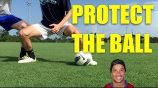 How to Shield the Ball in Soccer! | Tips