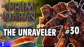 Grim Dawn Gameplay #30 [Tony] : THE UNRAVELER | 2 Player Co-op
