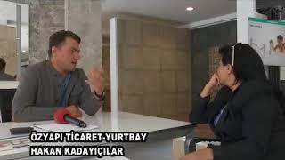 ÖZYAPI TİCARET HAKAN KADAYIFÇILAR (05-05-2016)- NURGÜL YILMAZ & www.nurgulyilmaz.com Video