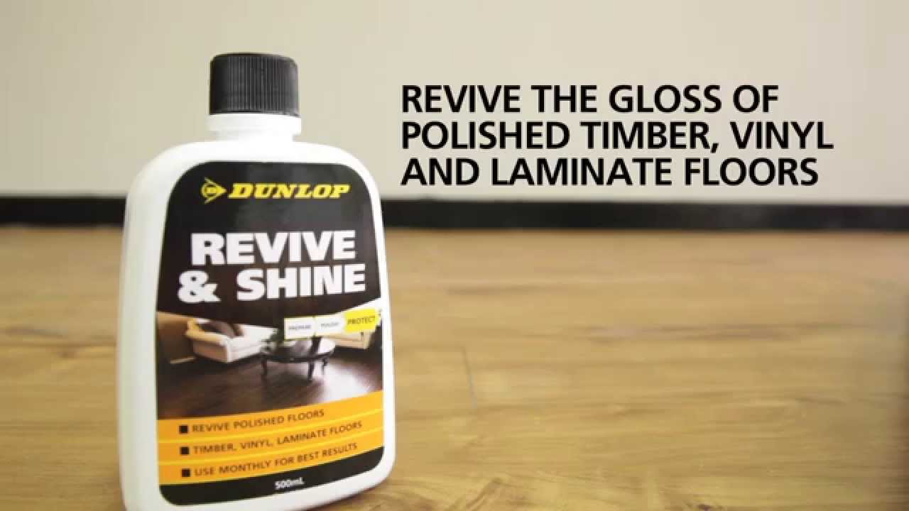 Laminate Floor Polish Part 21 Dunlop Revive U0026 Shine Revive The Gloss Of