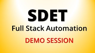 SDET Online Training Demo | Full Stack Automation Course | Software Development Engineer in Test