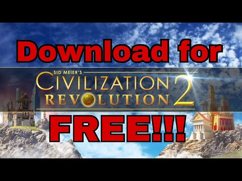 Civilization Revolution 2 Download For Free!!(Easy Steps)